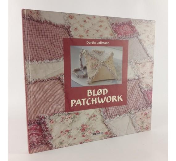 Blød patchwork skrevet af Dorthe Jollmann