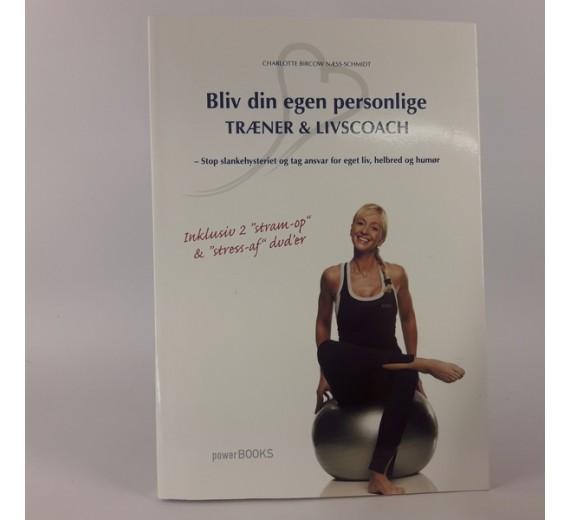 Bliv din egen personlige træner & livscoach af Charlotte Borcow-Schmidt