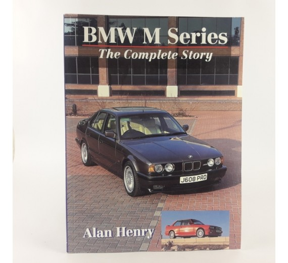 BMW M Series: The Complete Story (Crowood autoClassic) by Alan Henry