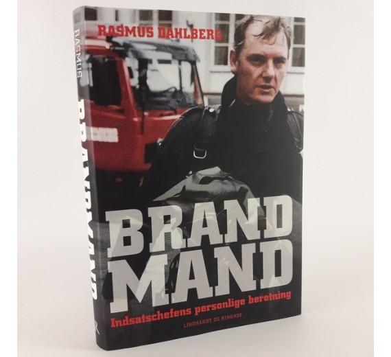 Brandmand - Indsatschefens personlige beretning af Rasmus Dahlberg