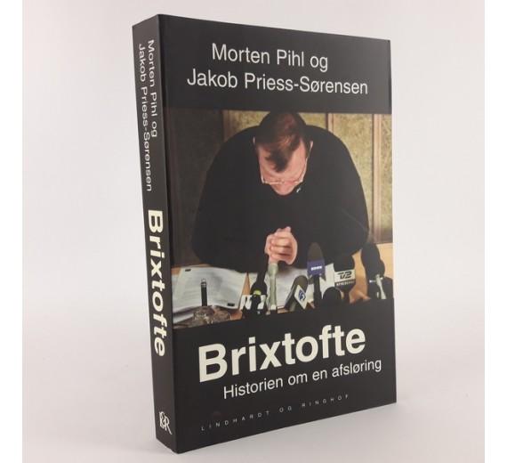 Brixtofte - historien om en afsløring skrevet af Morten Pihl og Jakob Priess Sørensen