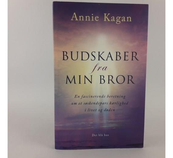Budskaber fra min bror af Annie Kagan