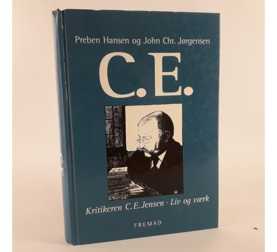 Preben Hansen og John Chr. Jørgensen C. E. - kritikeren C.E. Jensen