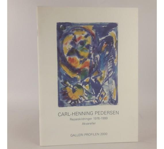 Carl-Henning Pedersen- rejseskildringer 1976-1999