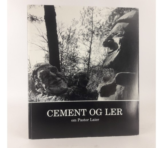 Cement og ler - om Pastor Laier af Gorm Spaabæk