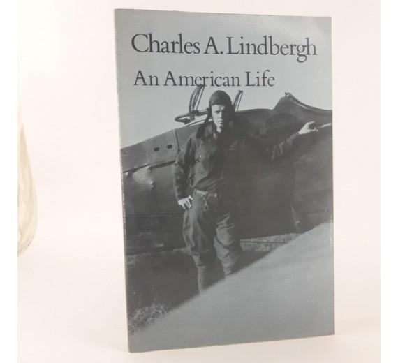 Charles A. Lindbergh - An American Life