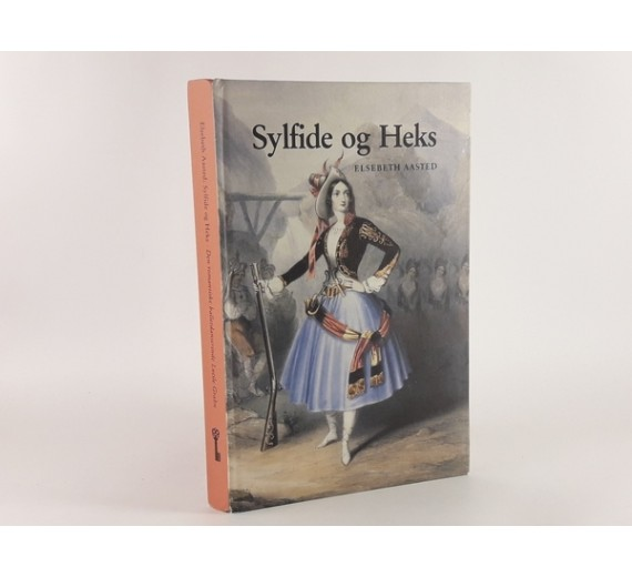 Sylfide og heks - den romantiske balletdanserinde Lucile Grahn af Elsebeth Aasted.