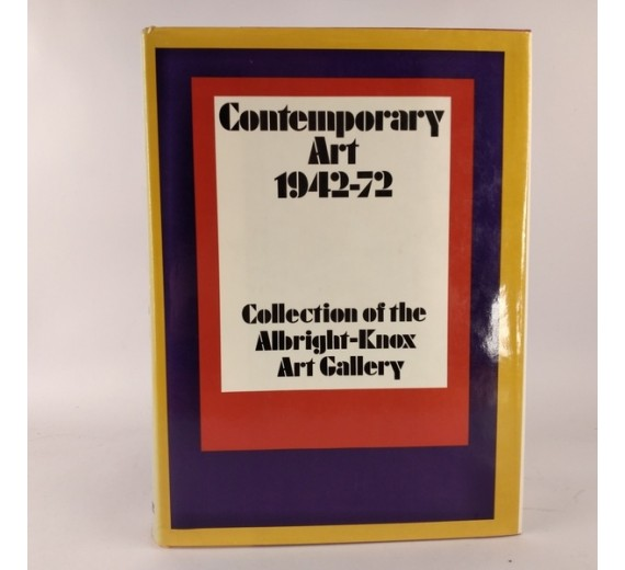 Contemporary Art 1942-72 Collection of The Albright-Knox Art Gallery