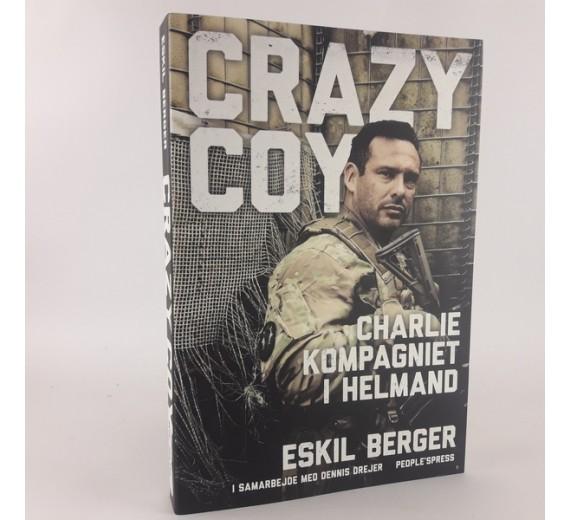 Crazy Coy Charlie kompagniet i Helmand af Eskil Berger