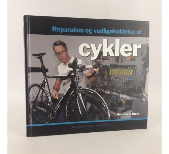Reparation og vedligeholdelse af cykler af Per Henrik Brask