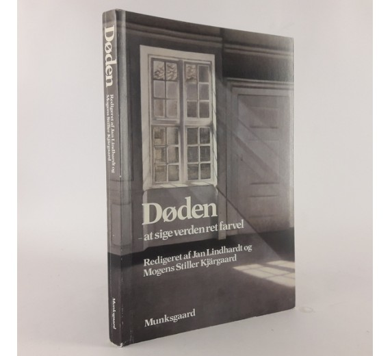 Døden - at sige verden ret farvel redigeret af Jan Lindhardt og Mogens Stiller Kjärgaard