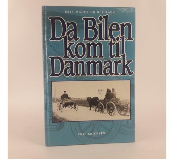 Da bilen kom til danmark af Erik Mader og Ole Ravn