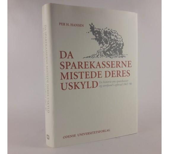 Da sparekasserne mistede deres uskyld af Per H. Hansen