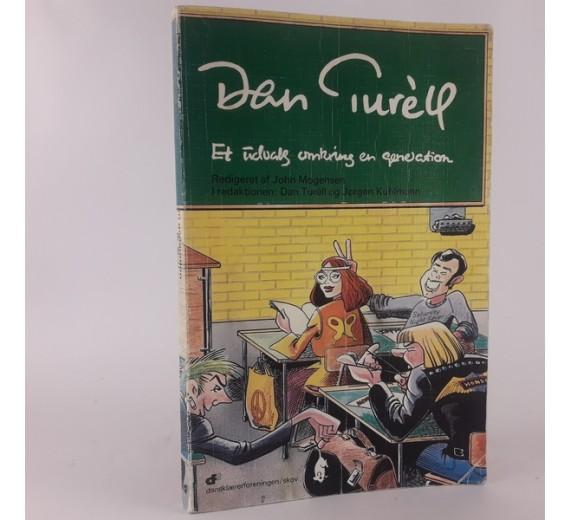 Et udvalg omkring en generation af Dan Turèll