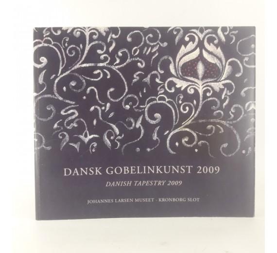 Dansk Gobelinkunst 2009 af Johannes Larsen Museet