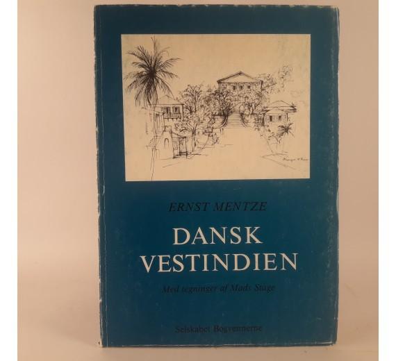 Dansk Vestindien af Ernst Mentze