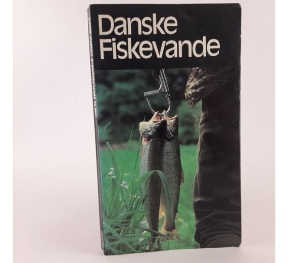 Danske fiskevande - vejviser for lystfisker af Freddy Weiss og Jens Larsen