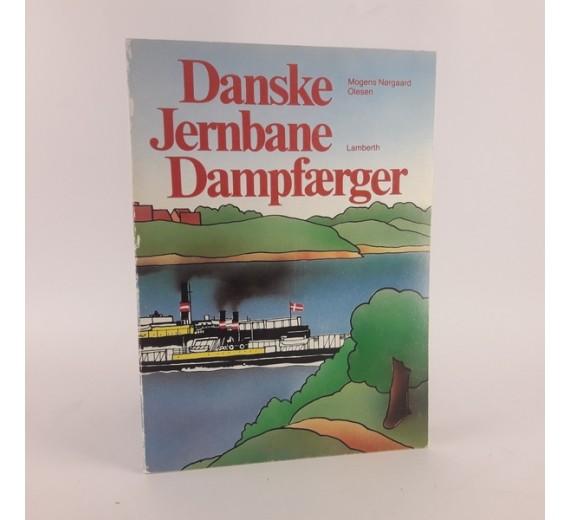 Danske Jernbane Dampfærger af Mogens Nørgaard Olesen