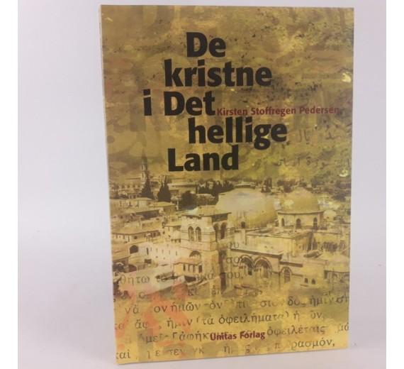 De kristne i Det hellige Land af Kirsten Stoffregen Pedersen.