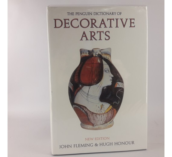 The Penguin Dictionary of Decorative Arts af John Fleming & Hugh Honour