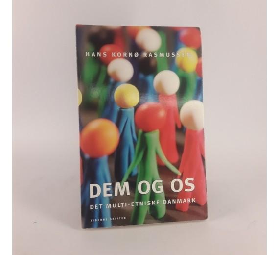 Dem og os – det multietniske Danmark af Hans Kornø Rasmussen