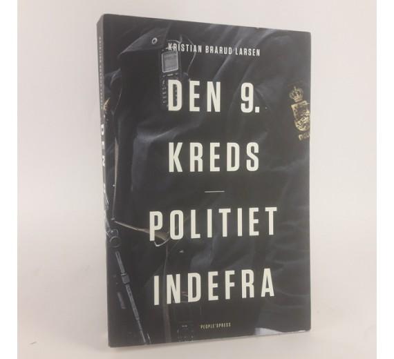 Den 9. kreds - Politiet indefra af Kristian Brårud Larsen