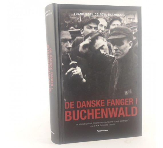 De danske fanger i Buchenwald af Frank Bøgh og Povl Rasmussen