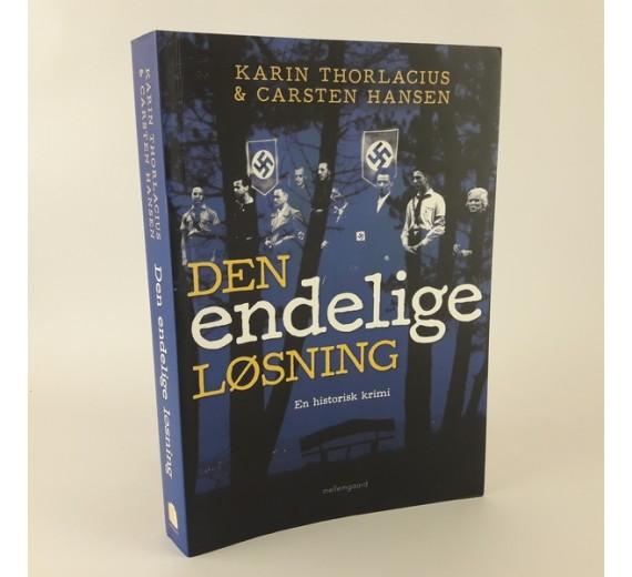 Den endelige løsning af Karin Thorlacius & Carsten Hansen