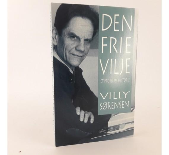 Den frie vilje et problems historie af Villy Sørensen