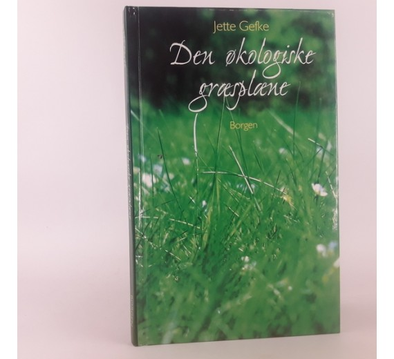 Den økologiske græsplæne af Jette Gefke
