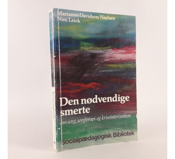 Den nødvendige smerte af Marianne Davidsen-Nielsen og Nini Leick