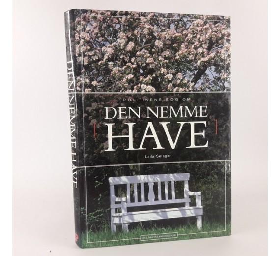 Politikens bog om den nemme have af Laila Sølager