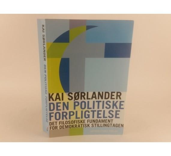 Den politiske forpligtelse af Kai Sørlander