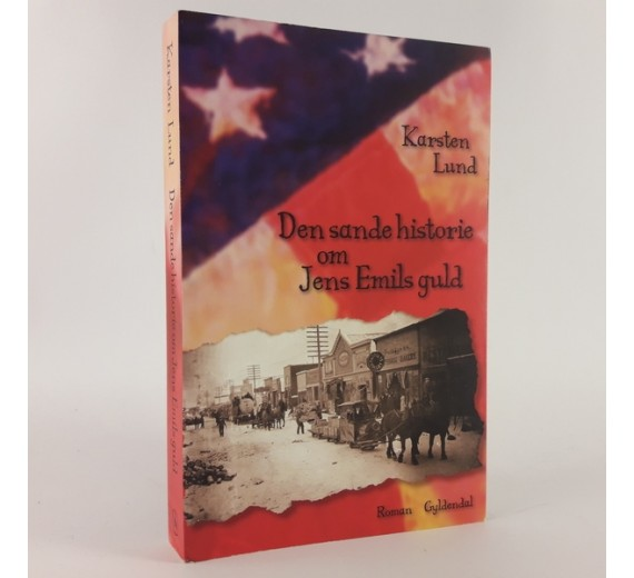 Den sande historie om Jens Emils Guld skrevet af Karsten Lund