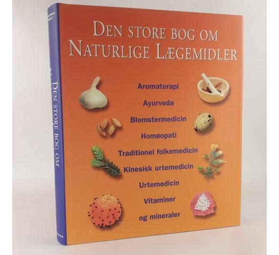 Den store bog om naturlige lægemidler af Dr. C. Norman Shealy