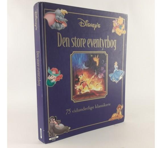 Den store eventyrbog af Disney. 75 vidunderlige klassikere..
