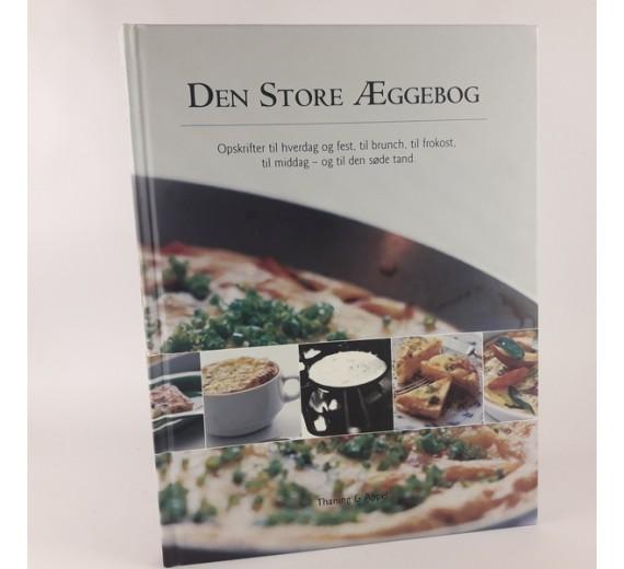 Den store æggebog - opskrifter til hverdag og fest af Francis Cardenau mfl