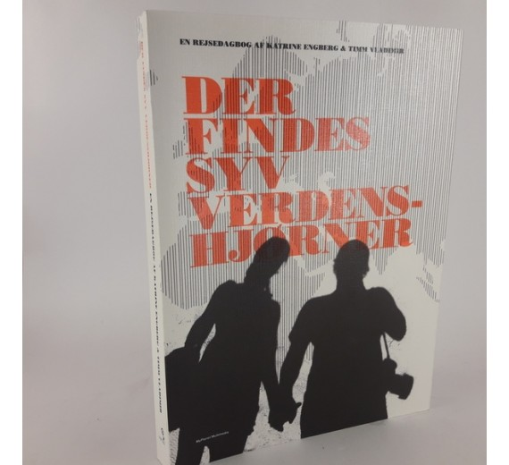 Der finde syv verdenshjørner - en rejsedagbog, af Kathrine Engberg & Timm Vldimir