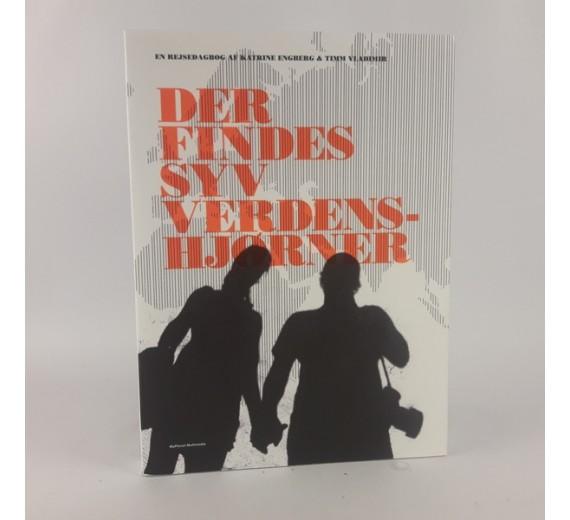 Der finde syv verdenshjørner - en rejsedagbog af Kathrine Engberg & Timm Vldimir