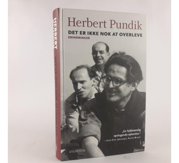 'Det er ikke nok at overleve' af Herbert Pundik