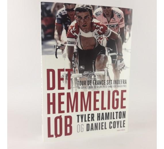Det hemmelige løb - Tour de France set indefra af Tyler Hamilton & Daniel Coyle