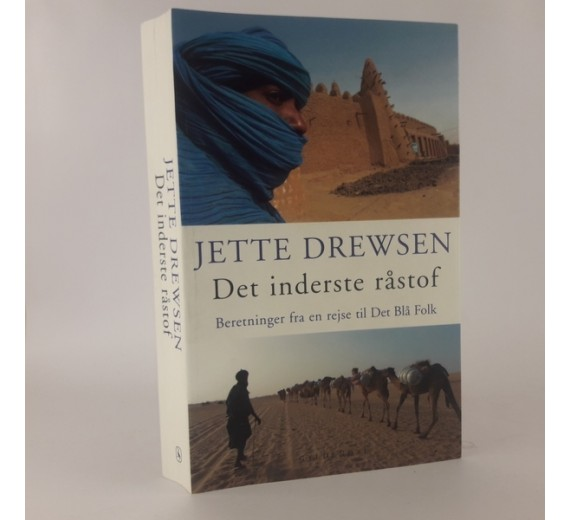 Det inderste råstof af Jette Drewsen,- beretninger fra en rejse til Det Blå Folk.