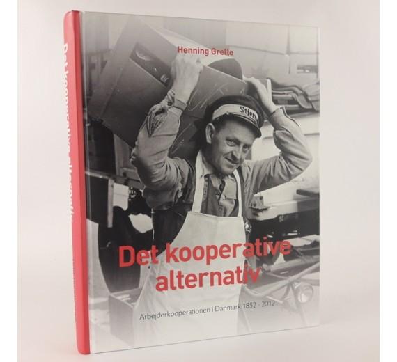 Det kooperative alternativ af Henning Grelle