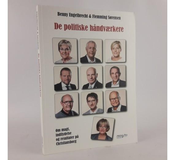 De politiske håndværkere af Benny Engelbrecht & Flemming Sørensen