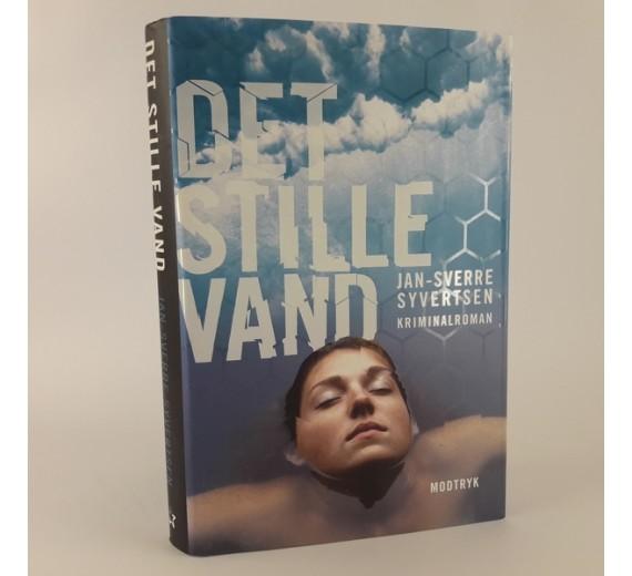 Det stille vand af Jan Sverre Syvertsen