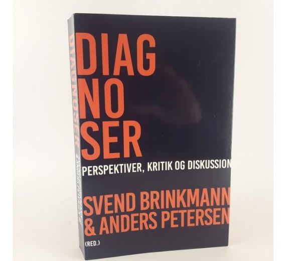 Diagnoser - perspektiver, kritik og diskution, af Svend Brinkmann & Anders Petersen