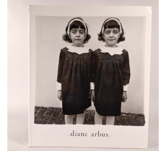 Diane Arbus: An Aperture Monograph: Fortieth-Anniversary Edition by Doon Arbus