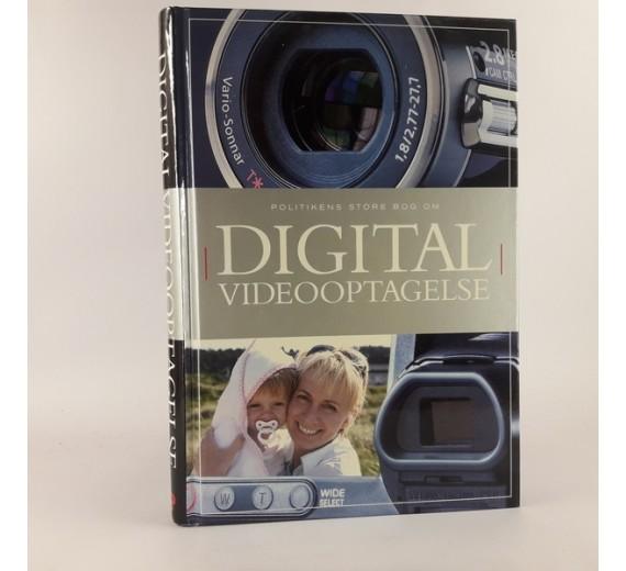 Politikens bog om digital videooptagelser af Tom Ang