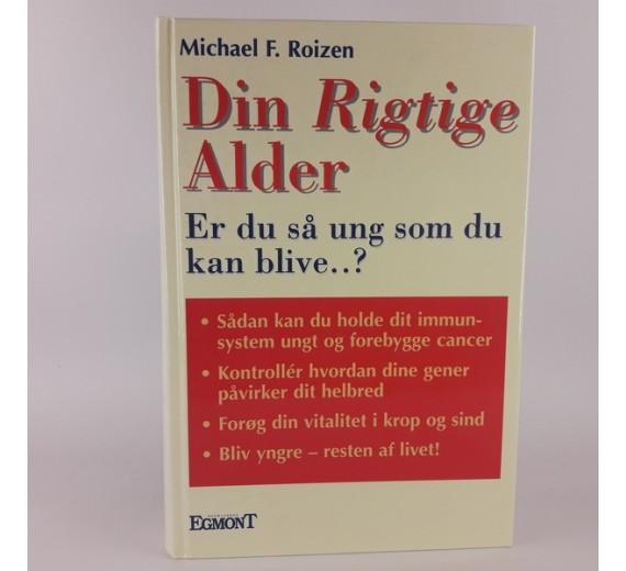 Din rigtige alder af Michael F. Roizen