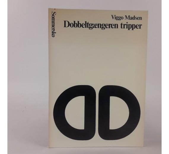 Dobbeltgængeren tripper af Viggo Madsen